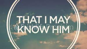 That I May Know Him - 6/4/2017 - Faithlife Sermons