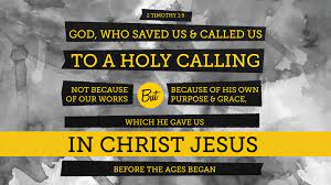Bible Art 2 Timothy 1-4 God who saved us and called us to a holy calling –  The Scripture Says